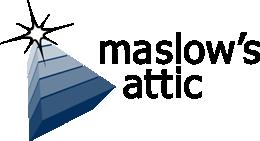Maslow's Attic